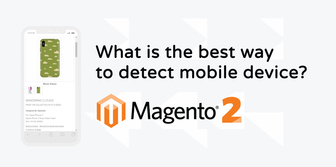 What is the Best Way to Detect Mobile Device in magento 2?