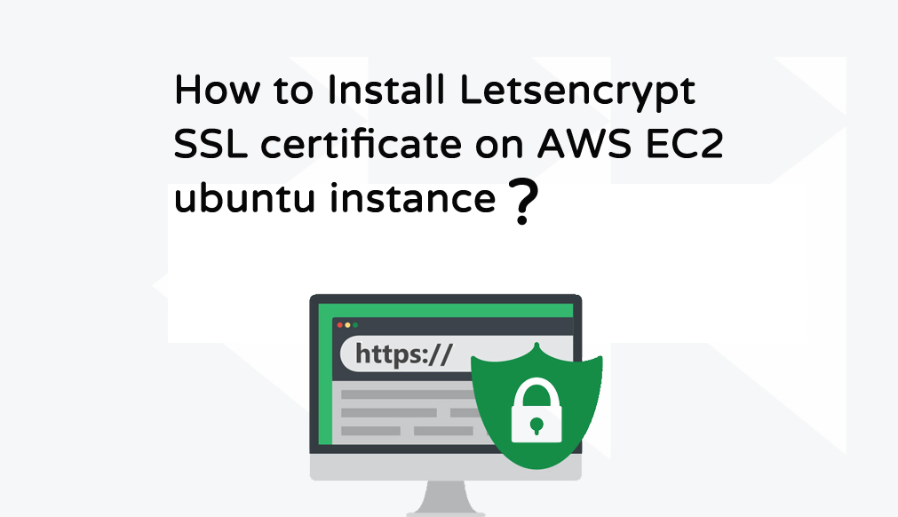 Install Letsencypt SSL Certificate