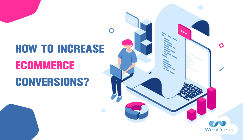 Increase E-commerce Conversion