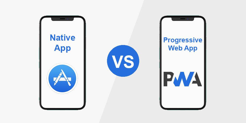 Native App vs Progressive Web App